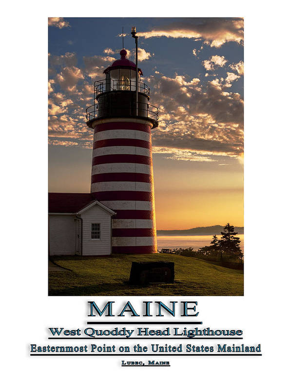 West Quoddy Head Lighthouse Poster featuring the photograph Maine Good Morning West Quoddy Head Lighthouse by Marty Saccone