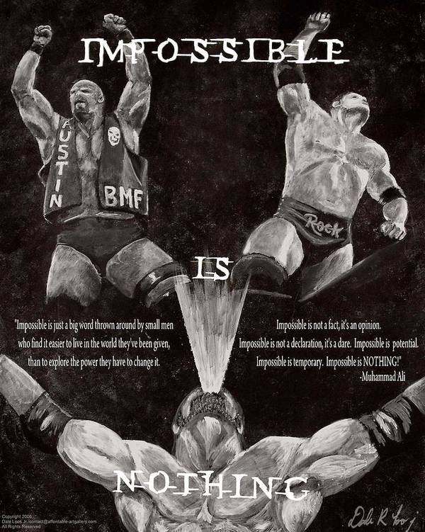 Wwe Poster featuring the painting Impossible Is Nothing by Dale Loos Jr