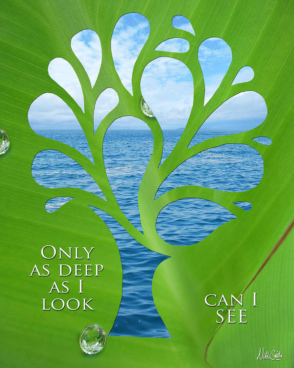 Poetry Poster featuring the mixed media Only As Deep As I Look Can I See by Nikki Smith