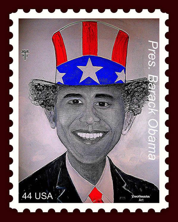 Barack Obama Poster featuring the digital art Barack Obama Postage Stamp by Teodoro De La Santa