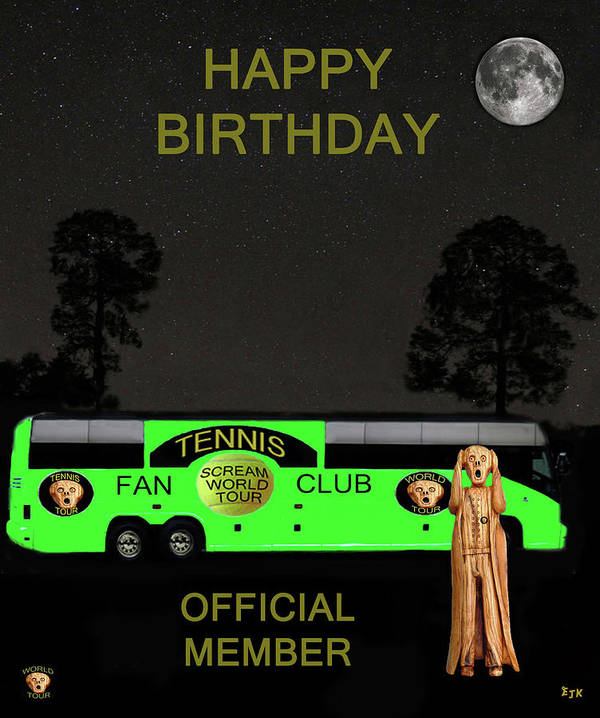 Scream World Tour Poster featuring the mixed media The Scream World Tour Tennis Tour Bus Happy Birthday by Eric Kempson