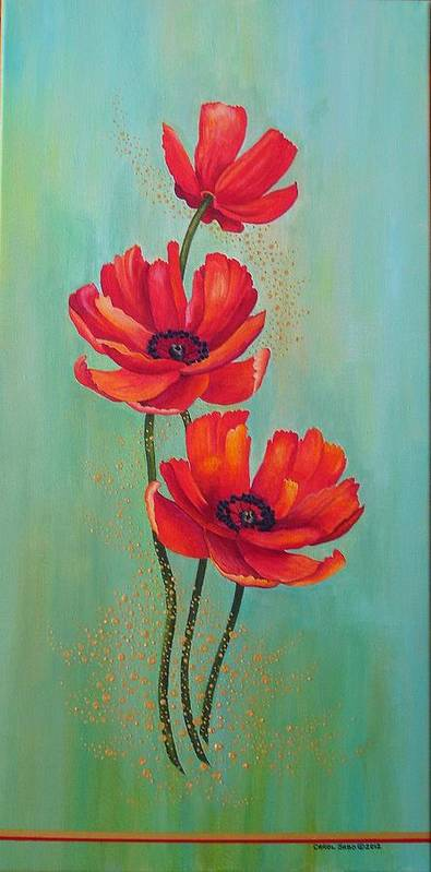Flowers Poster featuring the painting Three Red Poppies With Pixie Dust by Carol Sabo