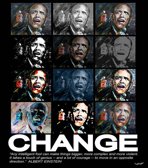 Obama Poster featuring the mixed media Change - Barack Obama by Valerie Wolf