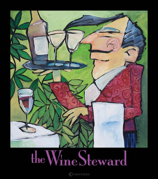 Wine Poster featuring the painting The Wine Steward - Poster by Tim Nyberg