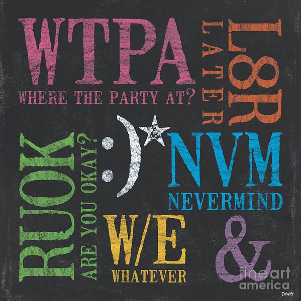 Teen Poster featuring the painting Tween Textspeak 2 by Debbie DeWitt
