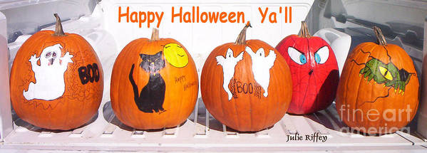 Pumpkins Poster featuring the photograph Happy Halloween Yall by Julie Brugh Riffey