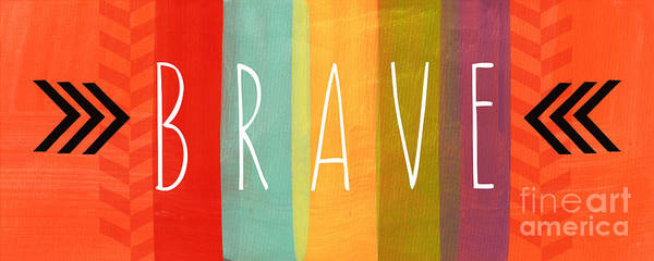 Brave Poster featuring the painting Brave by Linda Woods