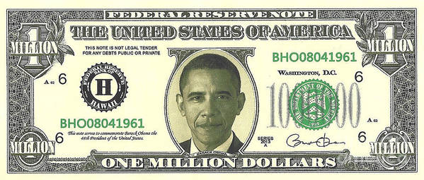 Currency Poster featuring the photograph Obama Million Dollar Bill by Charles Robinson