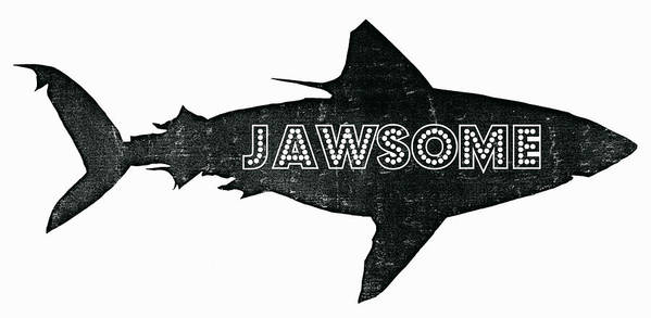 Jawsome Poster featuring the digital art Jawsome by Michelle Calkins