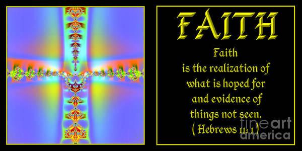 Faith Poster featuring the digital art Fractal Faith Hebrews 11 by Rose Santuci-Sofranko