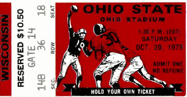 Ticket Poster featuring the photograph 1979 Ohio State Vs Wisconsin Football Ticket by David Patterson