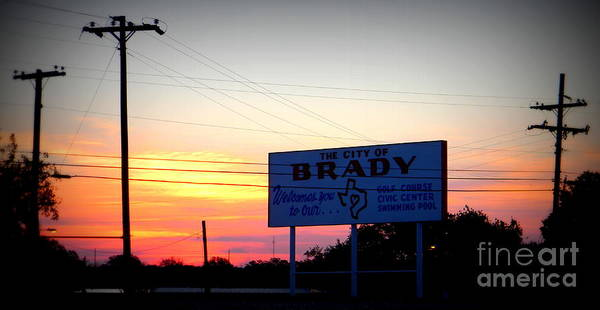 City Of Brady Poster featuring the photograph City Of Brady by Kimberly Dawn Hendley