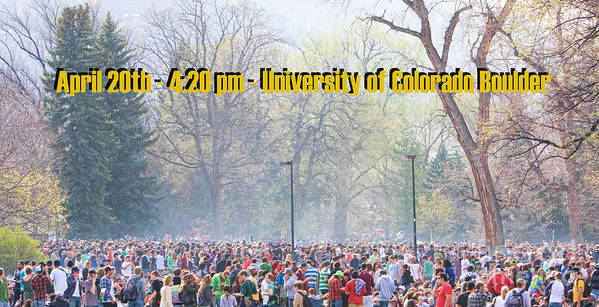 4-20 Poster featuring the photograph April 20th - University Of Colorado Boulder by James BO Insogna