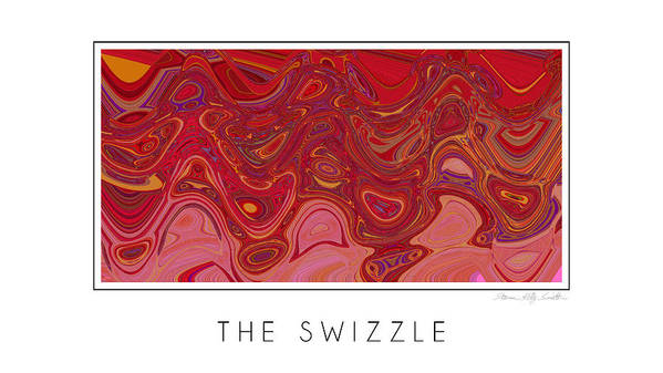 Poster featuring the digital art The Swizzle by Steven Kelly Smith