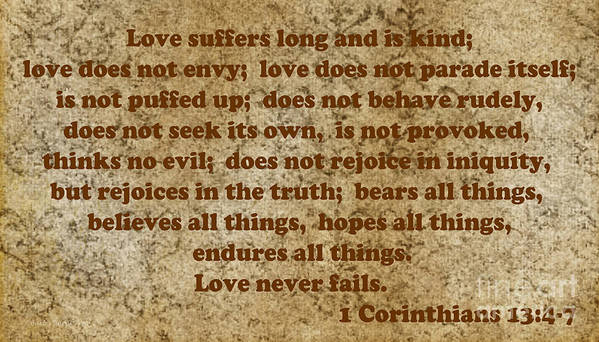Bible Poster featuring the photograph 1st Corinthians 13 Verses 4-7 by Barb Dalton