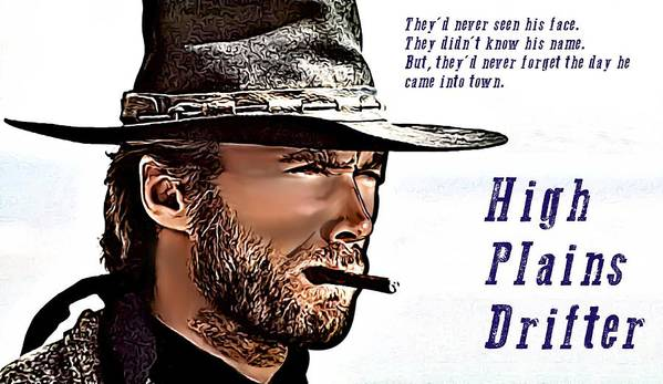 Man With No Name Trilogy Poster featuring the drawing Clint Eastwood High Plains Drifter by James Griffin