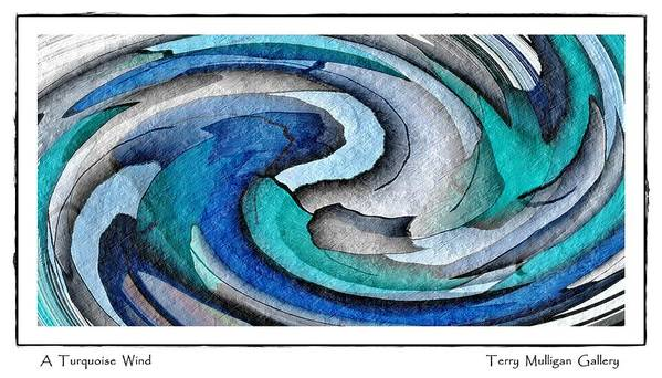 Abstract Poster featuring the digital art A Turquoise Wind by Terry Mulligan