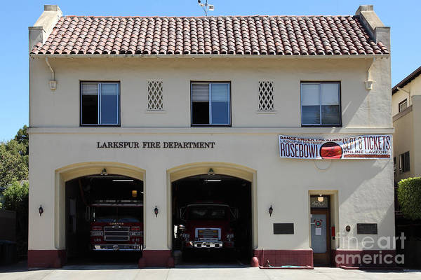 Bay Area Poster featuring the photograph Larkspur Fire Department - Larkspur California - 5d18503 by Wingsdomain Art and Photography