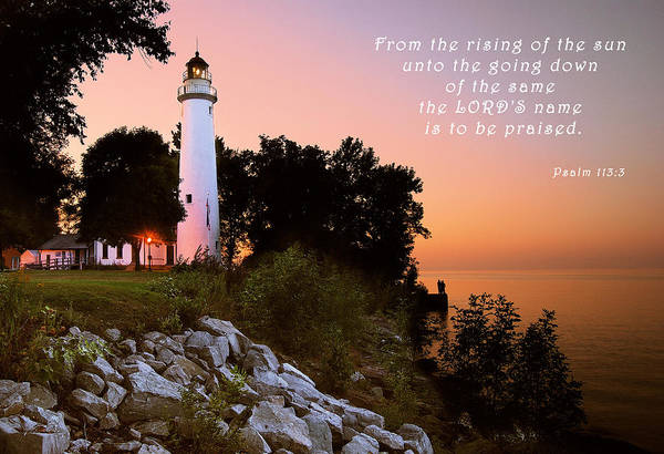 Psalm 113 Poster featuring the photograph Praise His Name Psalm 113 by Michael Peychich