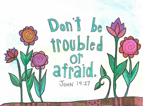 Bible Poster featuring the mixed media Don't Be Troubled by Dana Sorrell