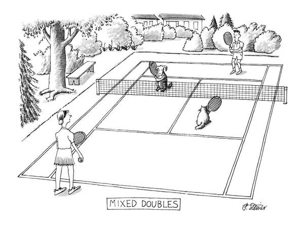118758 Pst Peter Steiner (couple Playing Tennis With Their Pets.) Mixed Doubles Animals Best Canines Cat Cats Court Dog Doggie Dogs Feline Felines Friend Man's Match Pet Pets Play Playing Pooch Puppies Puppy Sport Sports Tennis Poster featuring the drawing New Yorker June 3rd, 1991 by Peter Steiner