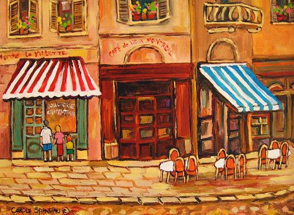 Cafe Vieux Montreal Street Scenes Poster featuring the painting Cafe Vieux Montreal by Carole Spandau
