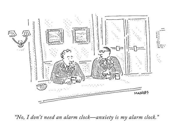 Sleep Poster featuring the drawing No, I Don't Need An Alarm Clock - Anxiety by Robert Mankoff