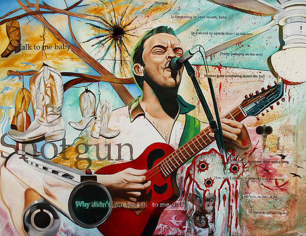 Dave Matthews Poster featuring the painting Dave Matthews Shotgun by Joshua Morton