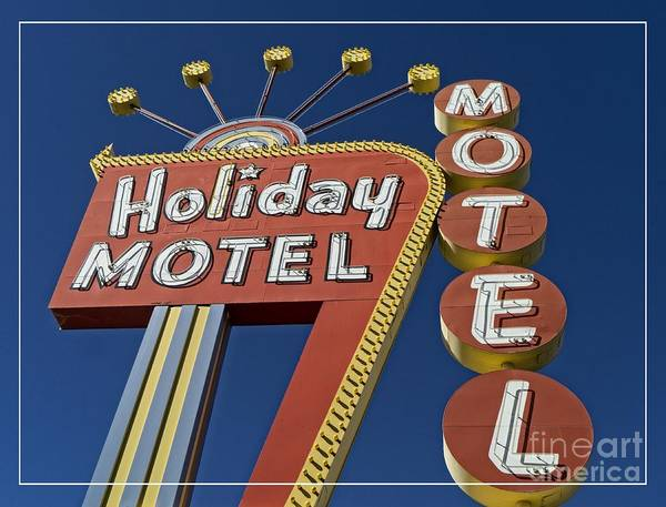 Vegas Poster featuring the photograph Holiday Motel Las Vegas by Edward Fielding