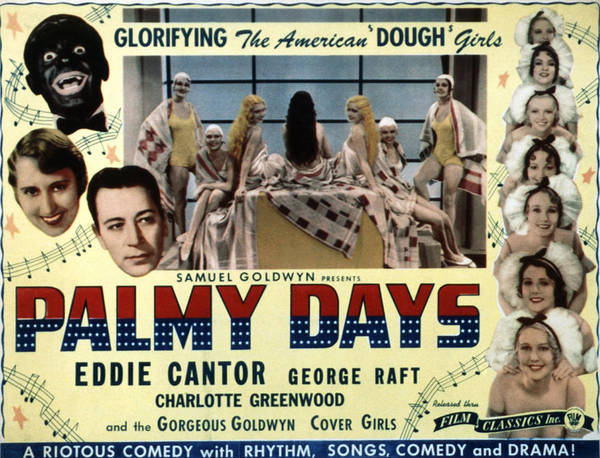 1930s Movies Poster featuring the photograph Palmy Days, Eddie Cantor, Charlotte by Everett