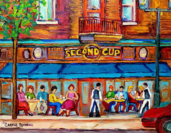 Cafe Second Cup Terrace Montreal Street Scenes Poster featuring the painting Cafe Second Cup Terrace by Carole Spandau