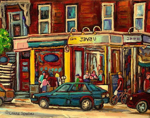Java U Coffee Shops Poster featuring the painting Java U Coffee Shop Montreal Painting By Streetscene Specialist Artist Carole Spandau by Carole Spandau