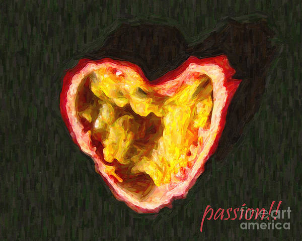 Passion Poster featuring the photograph Passion Fruit With Text by Wingsdomain Art and Photography