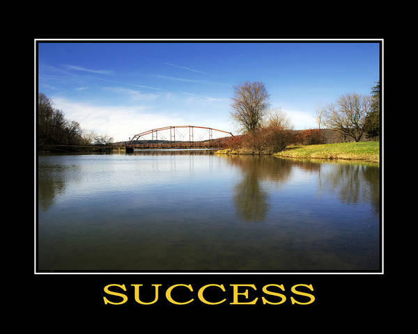 Success Poster featuring the photograph Success Inspirational Motivational Poster Art by Christina Rollo