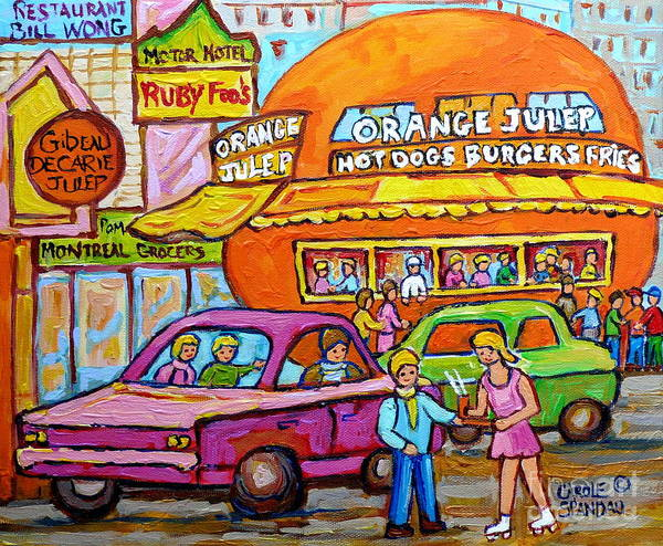 Orange Julep With Classic Cars Poster featuring the painting Happy Days At The Orange Julep Paintings C Spandau Decarie Strip Montreal Memories Quebec Art    by Carole Spandau