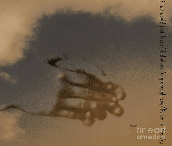 Hands Poster featuring the photograph Listen To The Sky by Steven Digman