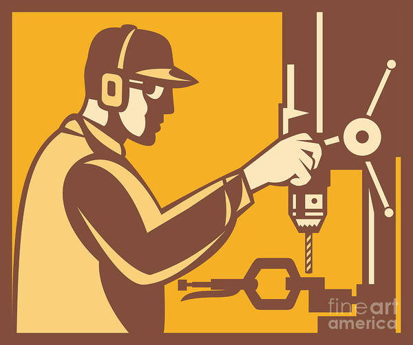 Factory Worker Poster featuring the digital art Factory Worker Operator With Drill Press Retro by Aloysius Patrimonio