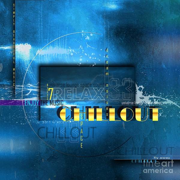 Chillout Poster featuring the digital art Chillout by Franziskus Pfleghart