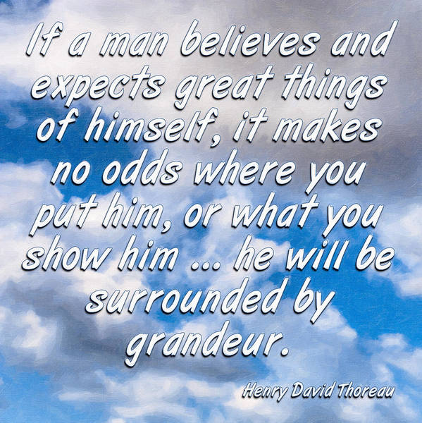 Henry David Thoreau Poster featuring the digital art Expect Great Things - Thoreau by Mark Tisdale