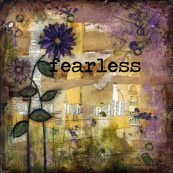 Fearless Poster featuring the mixed media Fearless by Shawn Petite