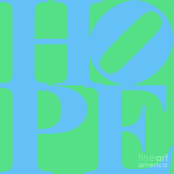 Philosophy Poster featuring the photograph Hope 20130710 Blue Green by Wingsdomain Art and Photography