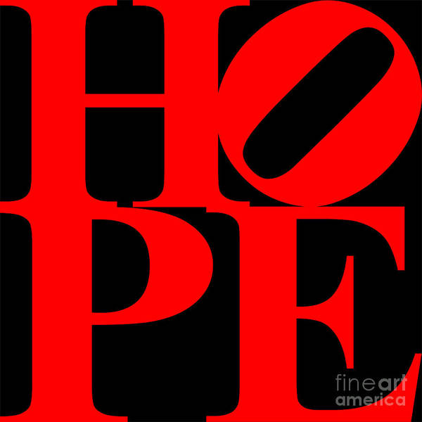 Philosophy Poster featuring the digital art Hope 20130710 Red Black by Wingsdomain Art and Photography