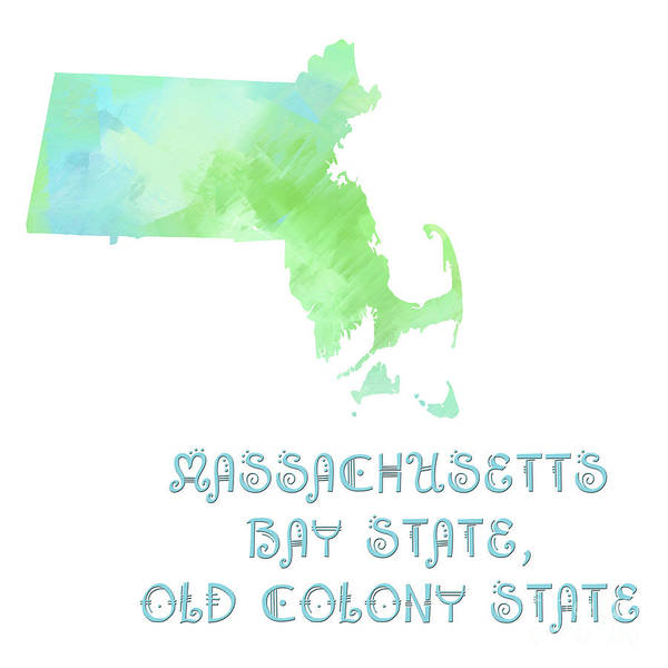 Andee Design Poster featuring the digital art Massachusetts - Bay State - Old Colony State - Map - State Phrase - Geology by Andee Design