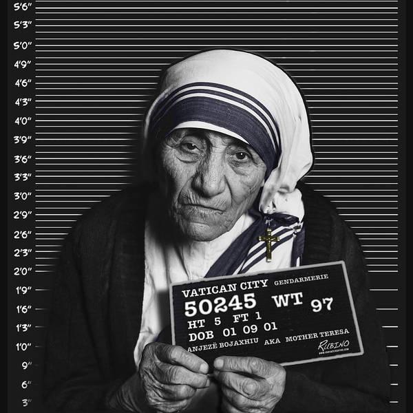 Mother Teresa Poster featuring the photograph Mother Teresa Mug Shot by Tony Rubino