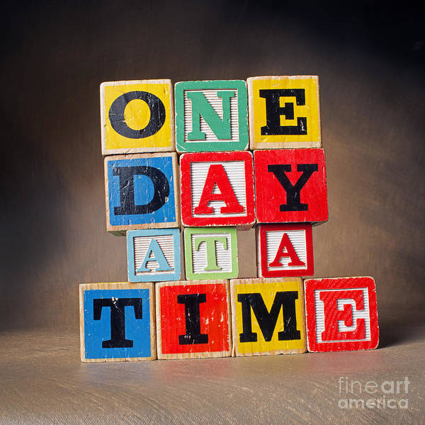 One Day At A Time Poster featuring the photograph One Day At A Time by Art Whitton