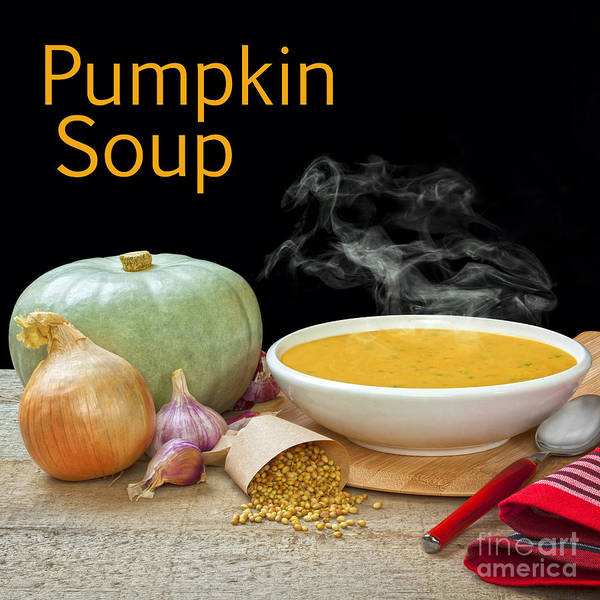 Pumpkin Soup Poster featuring the photograph Pumpkin Soup Concept by Colin and Linda McKie