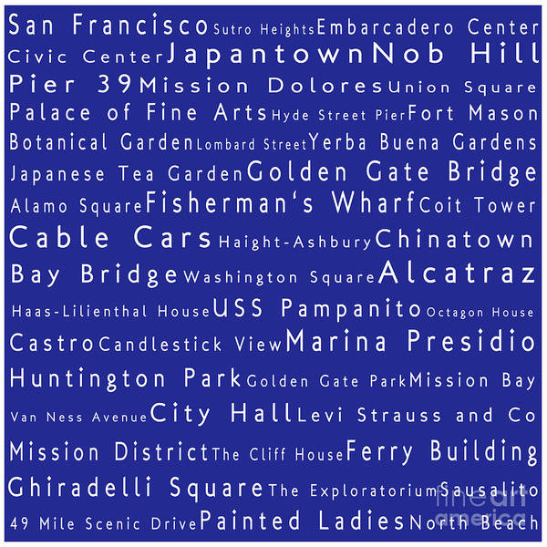 Cities Poster featuring the photograph San Francisco In Words Blue by Sabine Jacobs