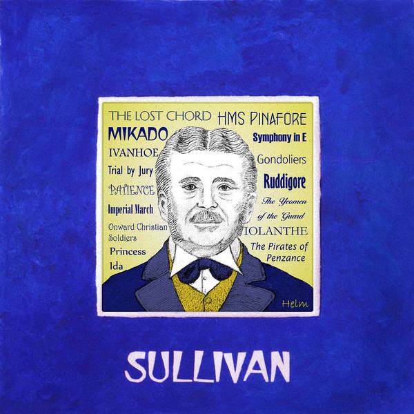 Sullivan Poster featuring the mixed media Sir Arthur Sullivan by Paul Helm