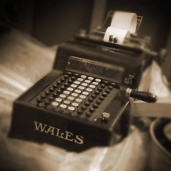 Wales Adding Machine Poster featuring the photograph Adding Machine by Mike McGlothlen