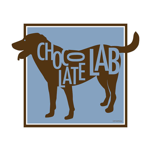 Chocolate Labrador Retriever Dog Friend Poster featuring the digital art Chocolate Lab by Geoff Strehlow